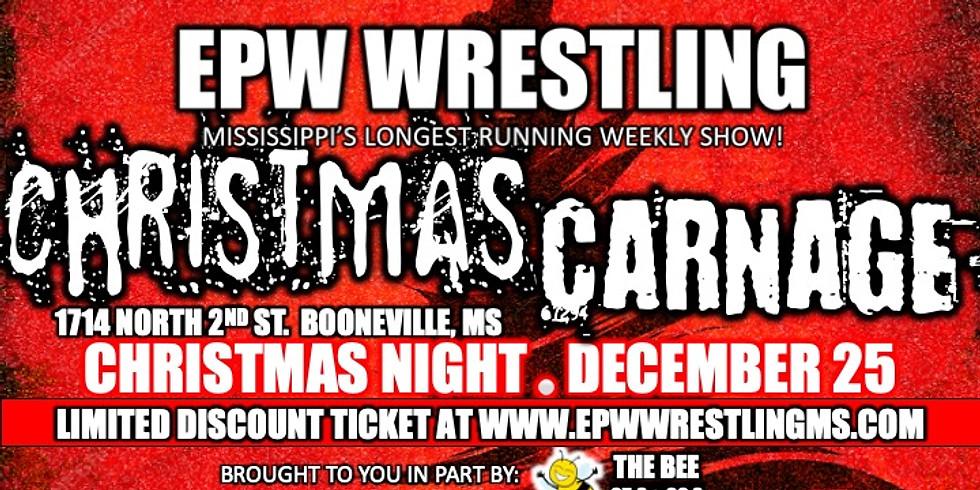 EPW Wrestling - Christmas Carnage