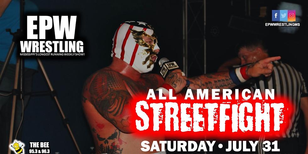 EPW Wrestling - All American Streetfight