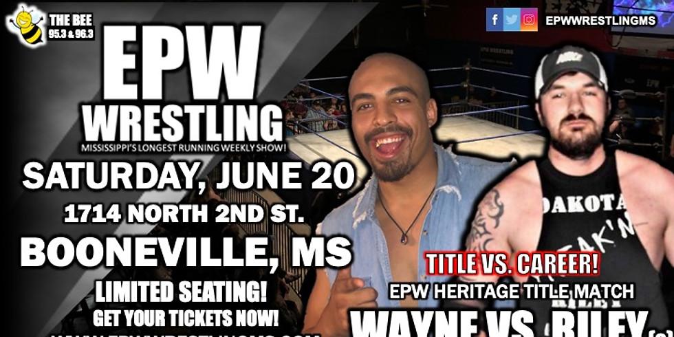 EPW Wrestling - 6.20.20