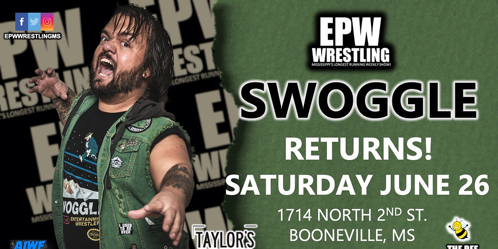 EPW Wrestling | Swoggle Returns!
