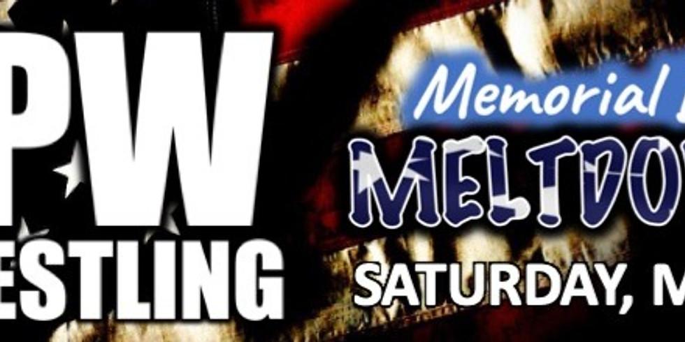 EPW Wrestling - Memorial Day Meltdown!