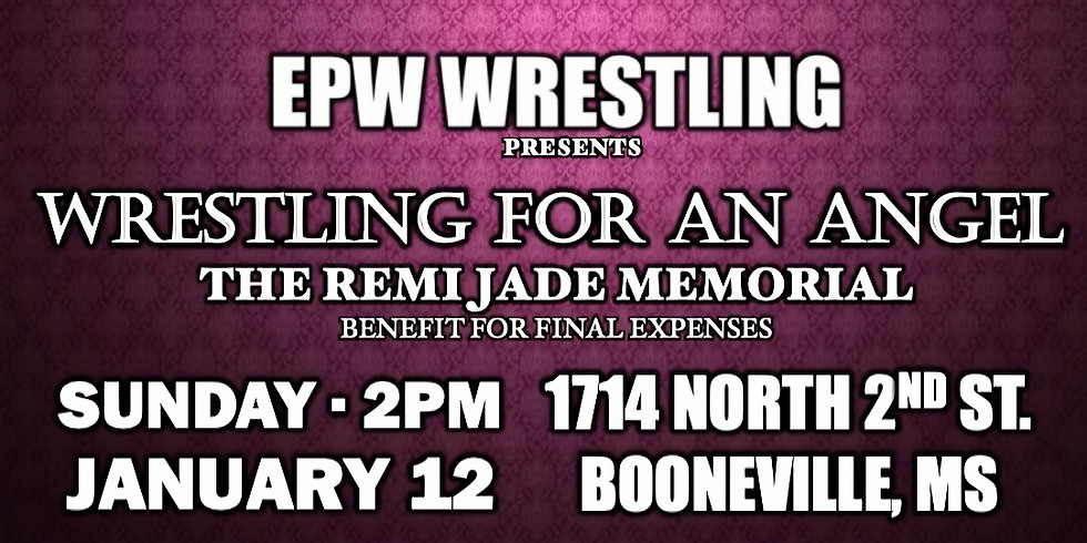 Wrestling for an Angel - The Remi Jade Memorial