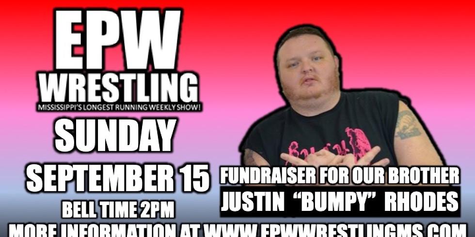 EPW Wrestling Fundraiser for Justin Rhodes!