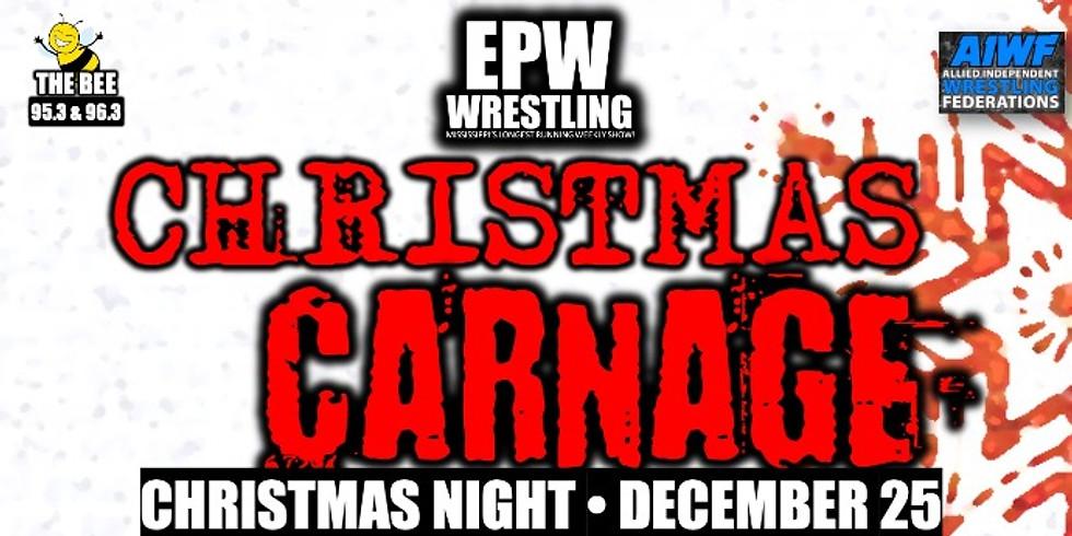 EPW Wrestling Christmas Carnage