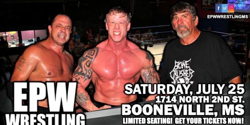EPW Wrestling - 7.25.20