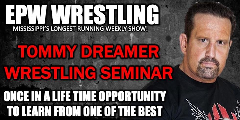 Tommy Dreamer Wrestling Seminar