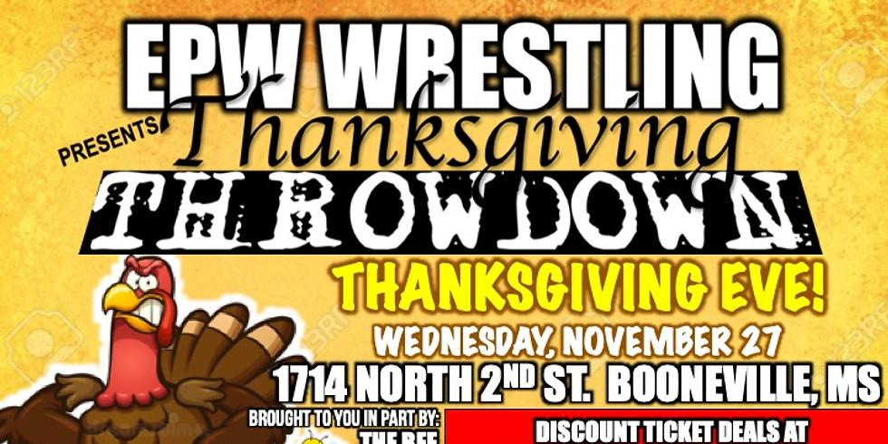 EPW Wrestling - Thanksgiving Throwdown