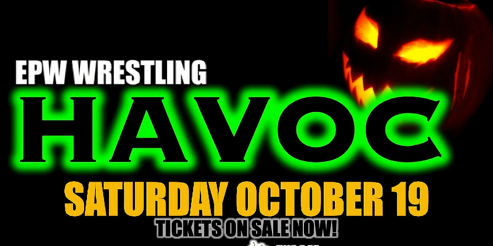 EPW Wrestling - 10/19 Havoc