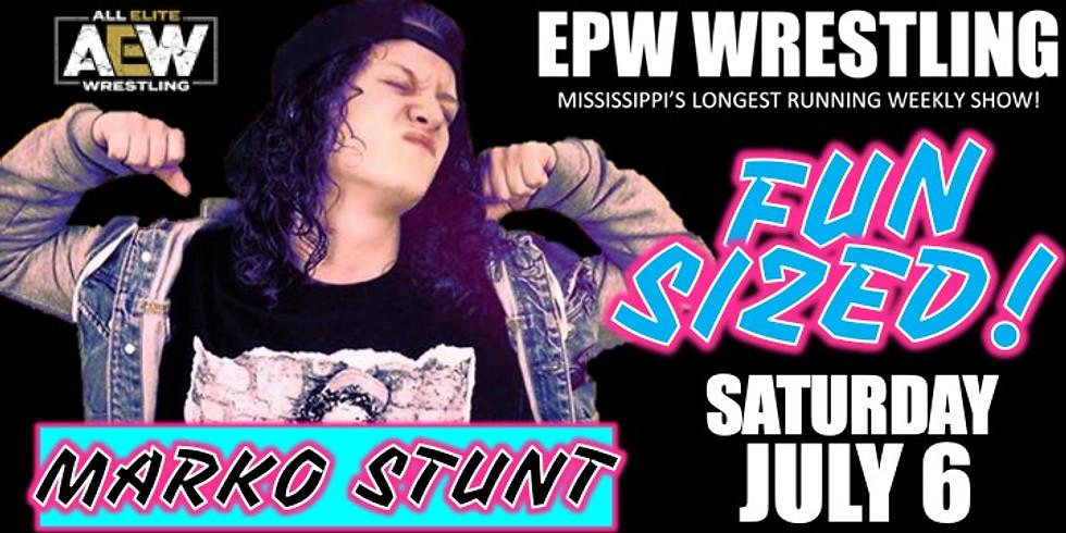 EPW Wrestling - Fun Sized! (7/6)