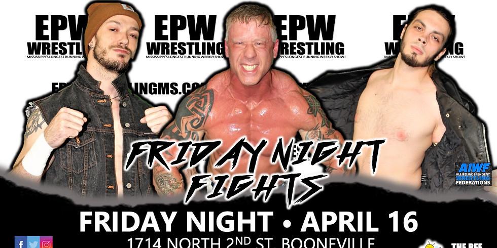 EPW Wrestling - Friday Night Fights