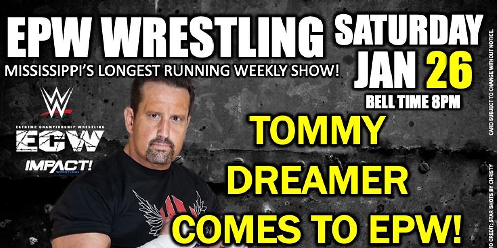 EPW Wrestling presents Tommy Dreamer