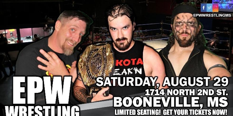 EPW Wrestling - 8.29.20
