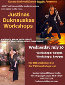 Workshops with Justinas Duknauskas JULY 10th @7:00pm & @8:00pm