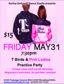 T-Birds & Pink Ladies Practice Party!
