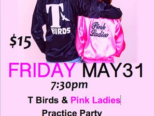 T-Birds & Pink Ladies Practice Party!