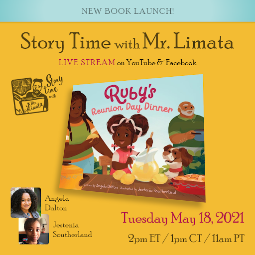 This is an image announcing Angela Dalton's book launch event on Story Time with Mr Limata to discuss her new picture book Ruby's Reunion Day dinner on Tuesday May 18 at eleven am pacific time.