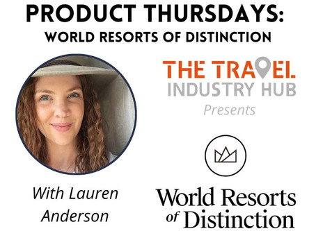 Product Thursdays: World Resorts Of Distinction