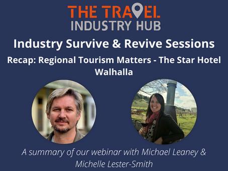 Regional Tourism Matters - The Star Hotel, Walhalla