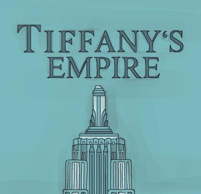 Tiffany's Empire