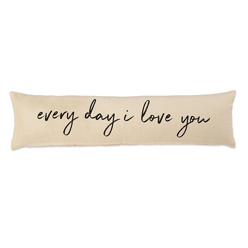 Every day I love you pillow