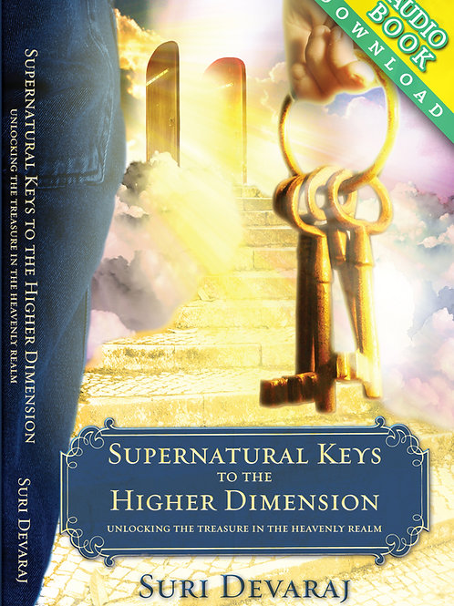 Supernatural Keys to the Higher Dimension (audio book)