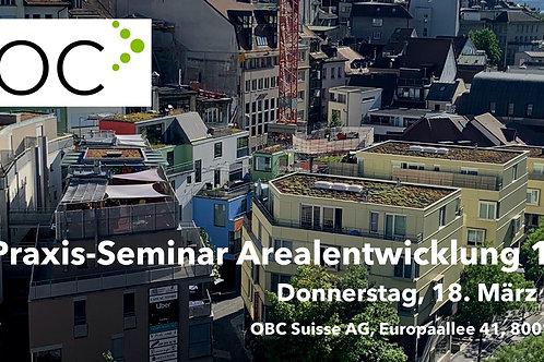 Seminar Arealentwicklung 01/21 DO 18.03.21 Zürich