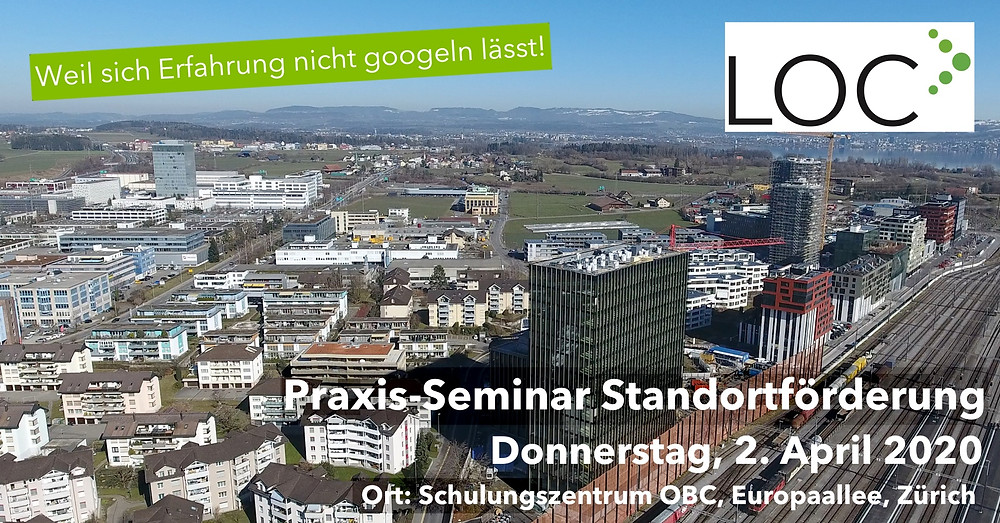 Praxis-Seminar Standortförderung 4. April 2020 LOC AG Remo Daguati