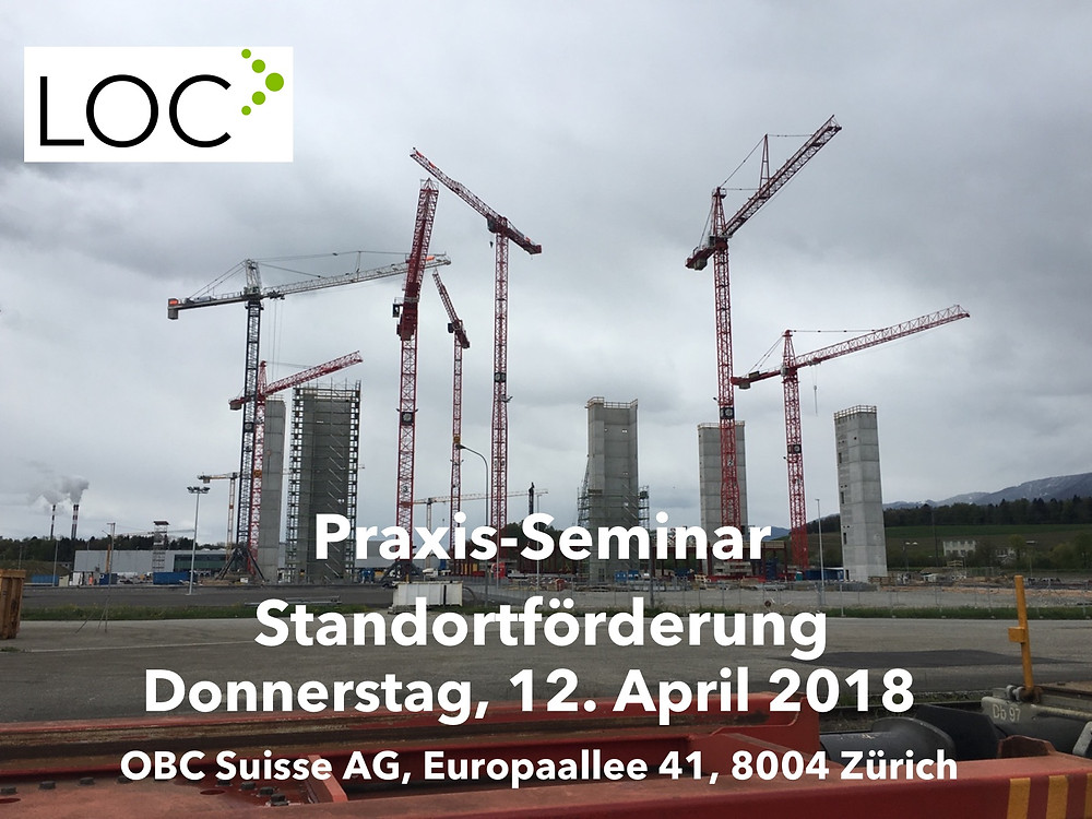 Praxis-Seminar Standortförderung Donnerstag 12. April 2018 LOC Consulting Remo Daguati