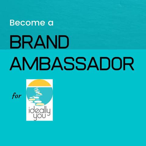 Become a Brand Ambassador!