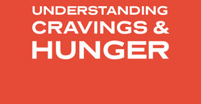 Understanding Cravings & Hunger