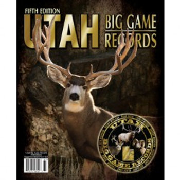 Utah Big Game Records Book, 5th Edition