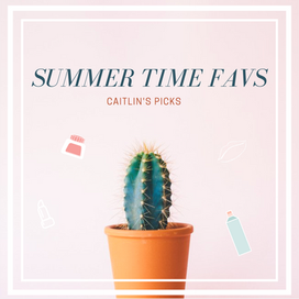 Summer 2019 Favorites