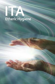 ITA Etheric Hygiene.jpg