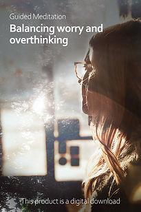 Balancing Worry and Overthinking.jpg