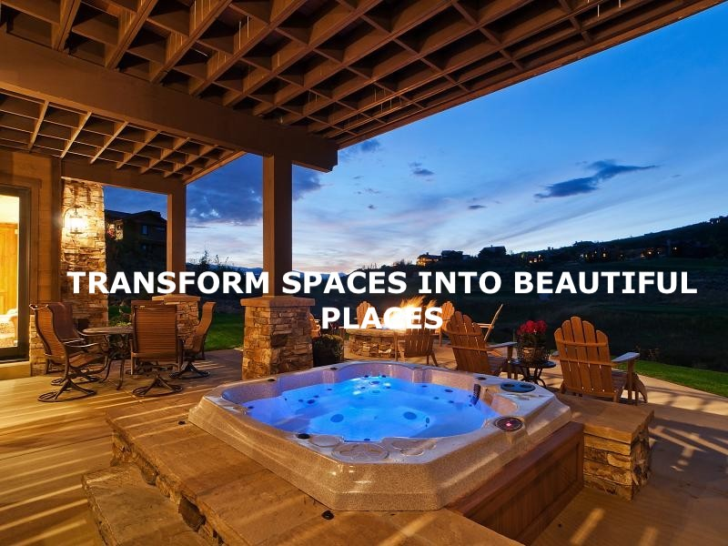 TRANSFORM SPACES INTO BEAUTIFUL