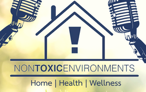 Non Toxic Environments Podcast Logo