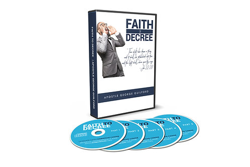 Faith to Decree CD Series
