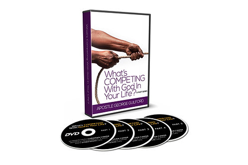 What's Competing With God In Your Life? DVD Series