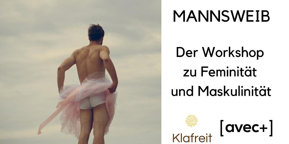 Mannsweib - Der Workshop zu Feminität und Maskulinität