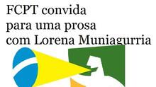 Uma prosa com a antropóloga Lorena Muniagurria