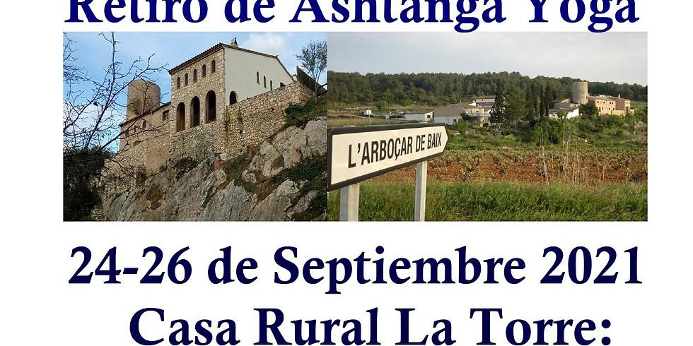 "Retiro de Ashtanga Yoga en Casa Rural la Torre: ""Me retiro para volver"""