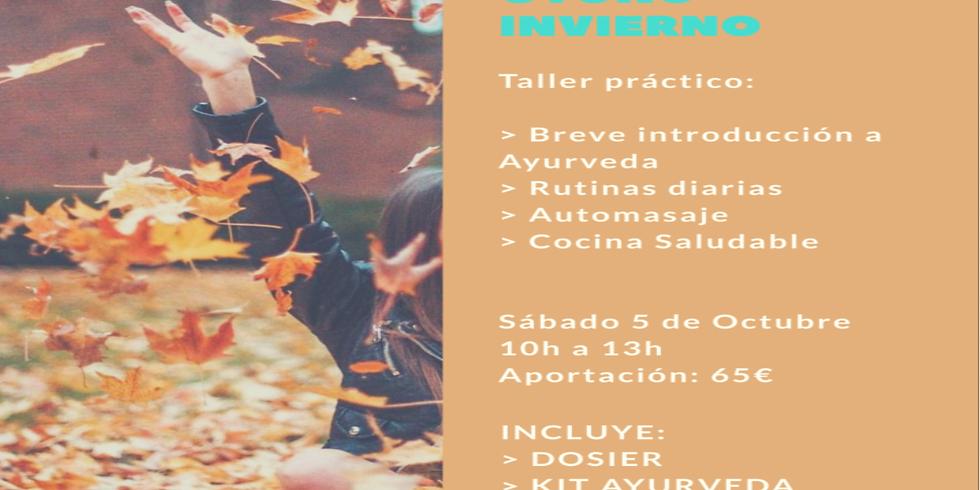 Taller de Ayurveda - Rituales de Autocuidado Otoño/Invierno