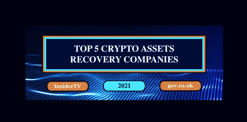 TOP 5 CRYPTO ASSETS INVESTMENTS RECOVERY COMPANIES 2021