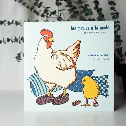 Cahier à colorier - Les poules à la mode