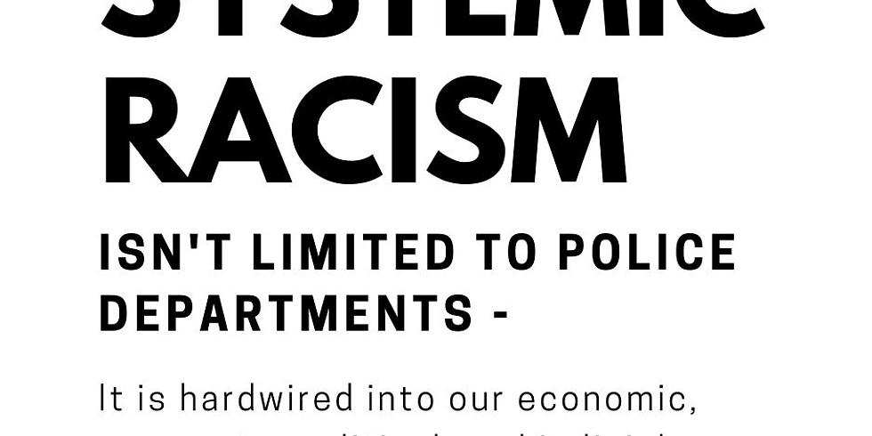Let's Talk: Dismantling Systemic Racism