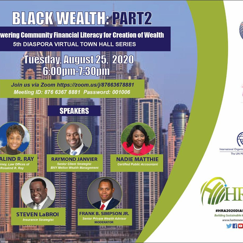 Black Wealth Part 2 - Empowering Community Financial Literacy for Creation of Wealth