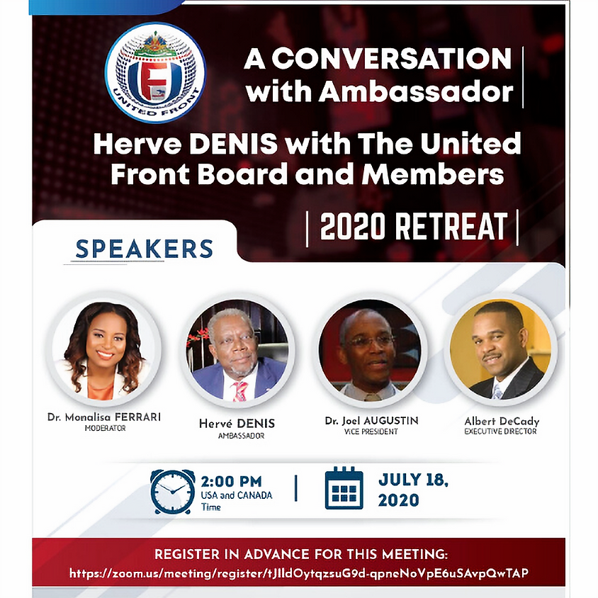 A Conversation with Ambassador Herve DENIS with The United Front Board and Members
