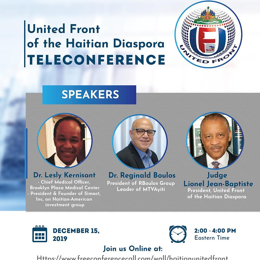 NOTICE OF GENERAL BODY MEETING OF THE MEMBERS AND INTERESTED GUESTS OF THE UNITED FRONT OF THE HAITIAN DIASPORA