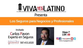 Carlos Pavon Seguros Viva Yeg Latino.png