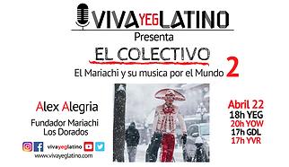 EL COLECTIVO ALEX ALEGRIA 2 VIVA YEG LAT